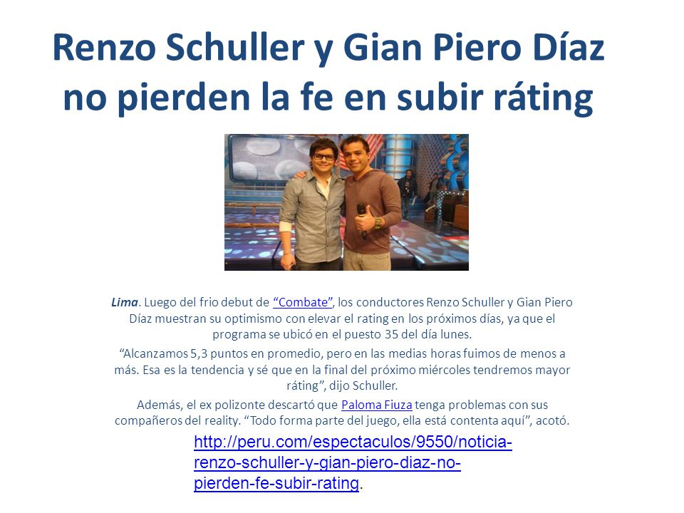 Renzo Schuller y Gian Piero Díaz no pierden la fe en subir ráting