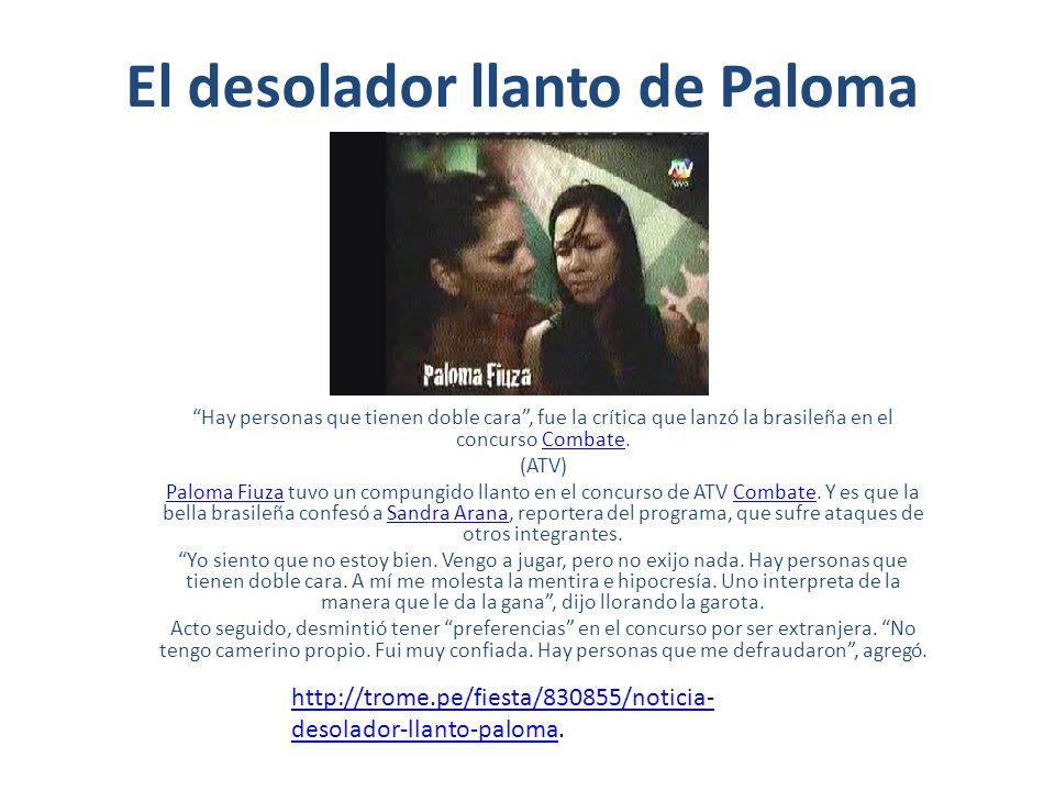 El desolador llanto de Paloma