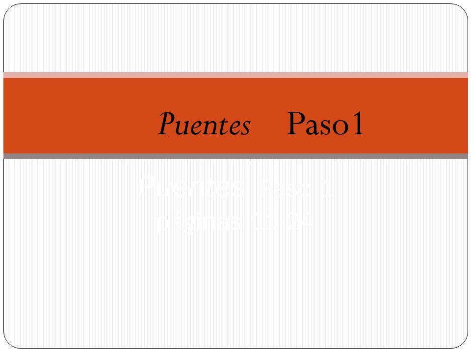 Puentes Paso1 Puentes Paso 1 páginas 11-24