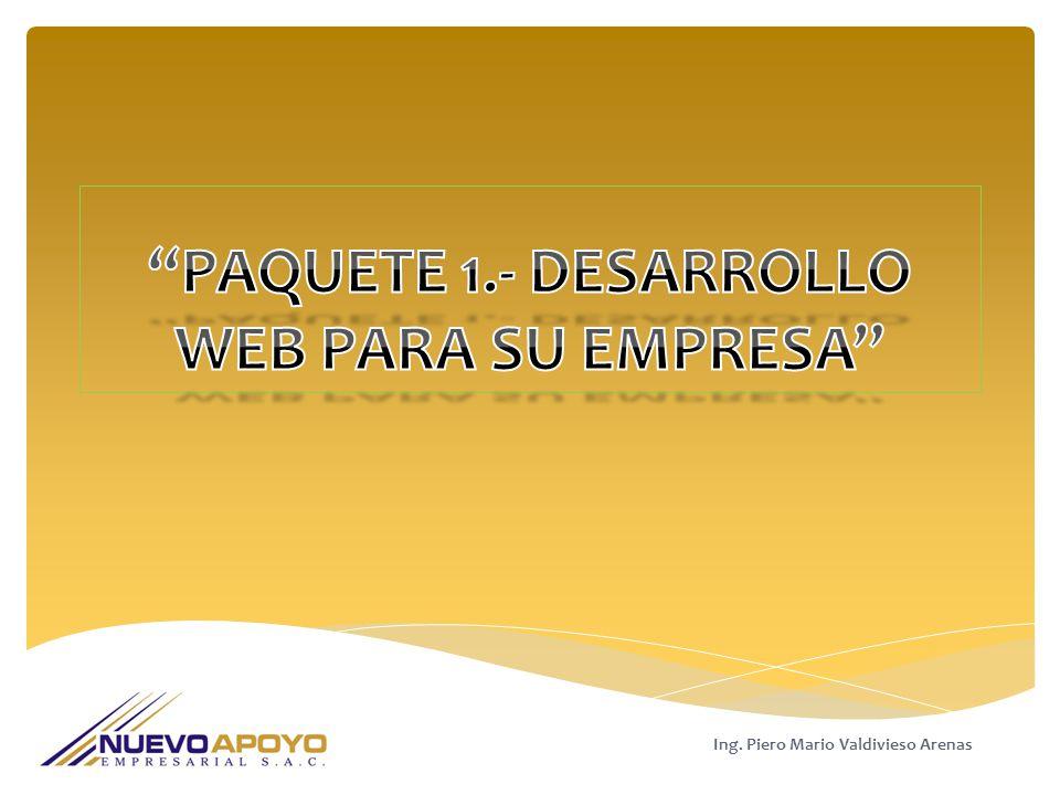 PAQUETE 1.- DESARROLLO WEB PARA SU EMPRESA