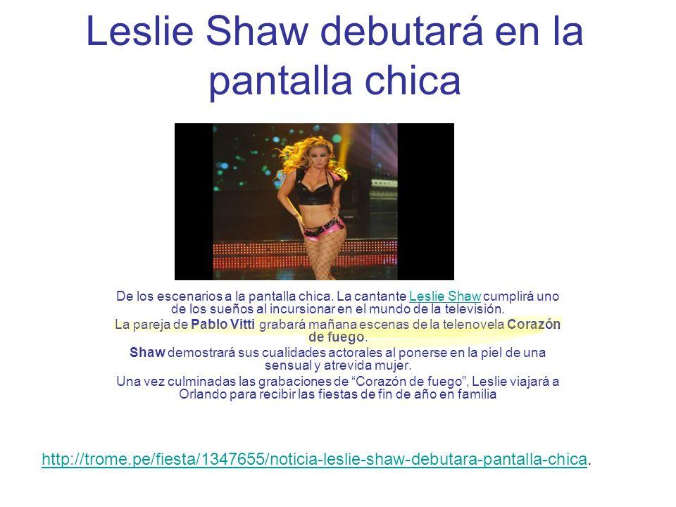 Leslie Shaw debutará en la pantalla chica