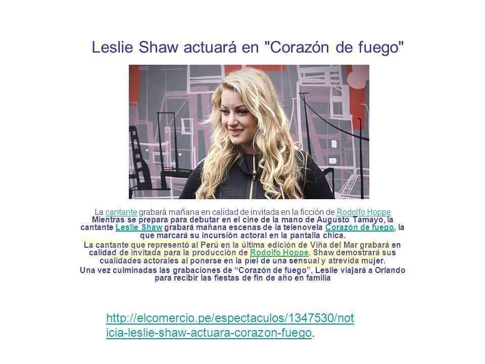 Leslie Shaw actuará en Corazón de fuego