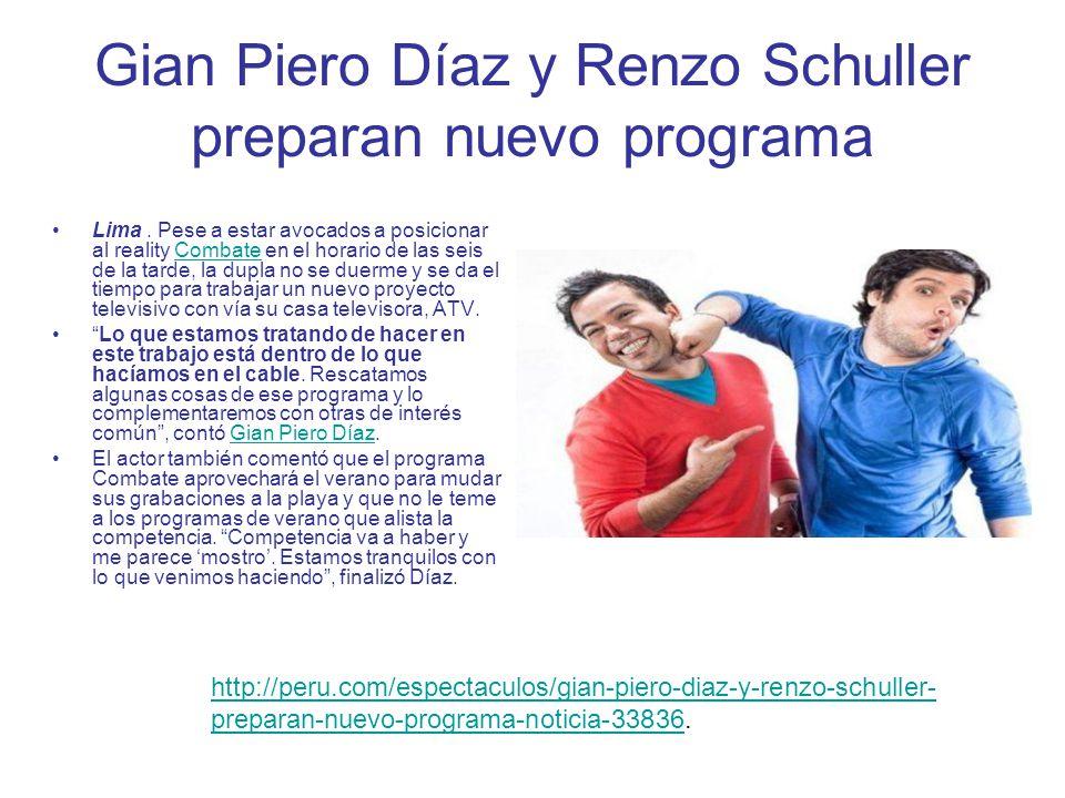 Gian Piero Díaz y Renzo Schuller preparan nuevo programa