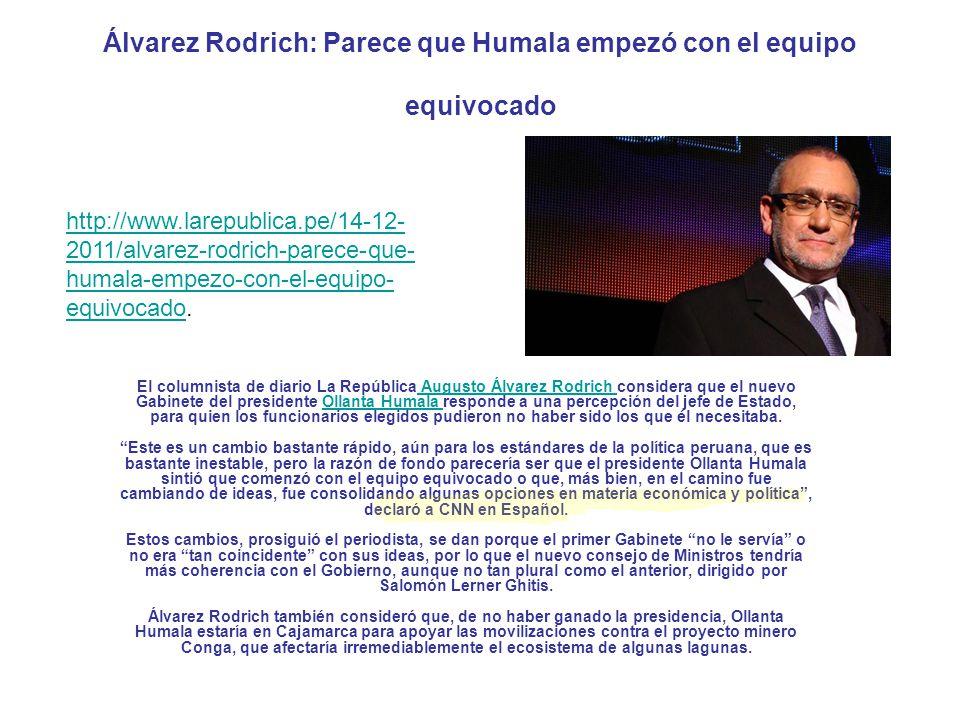 Álvarez Rodrich: Parece que Humala empezó con el equipo equivocado