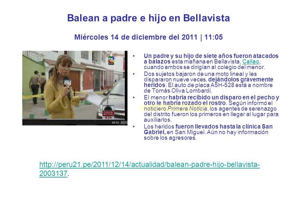 Balean a padre e hijo en Bellavista Miércoles 14 de diciembre del 2011 | 11:05