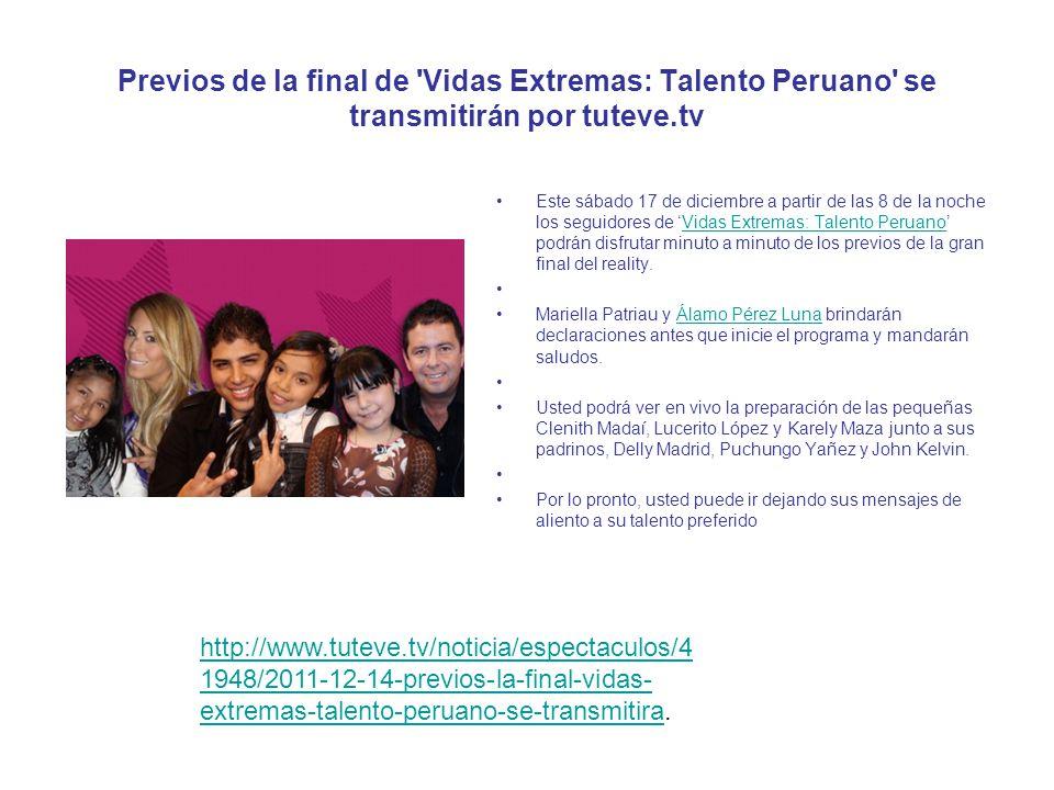 Previos de la final de Vidas Extremas: Talento Peruano se transmitirán por tuteve.tv