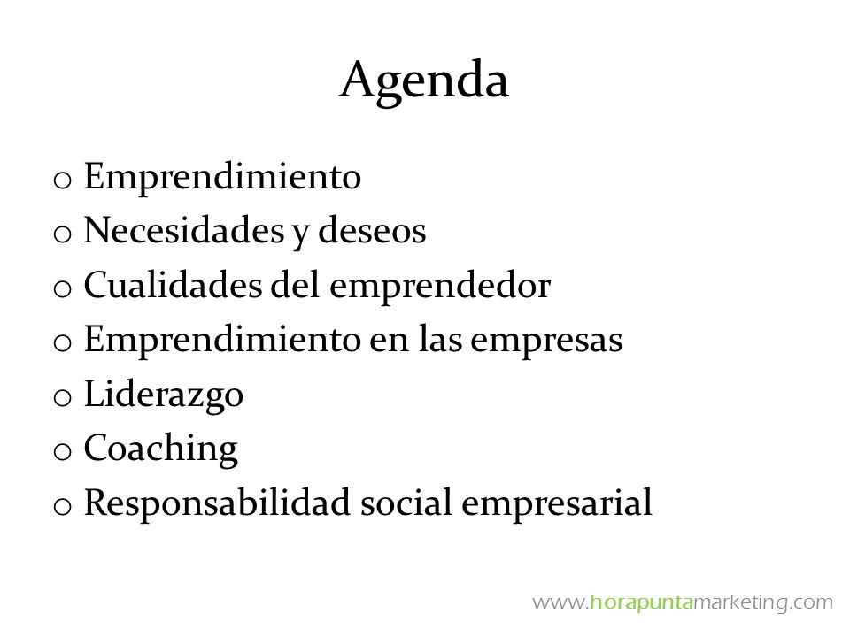 Agenda Emprendimiento Necesidades y deseos Cualidades del emprendedor