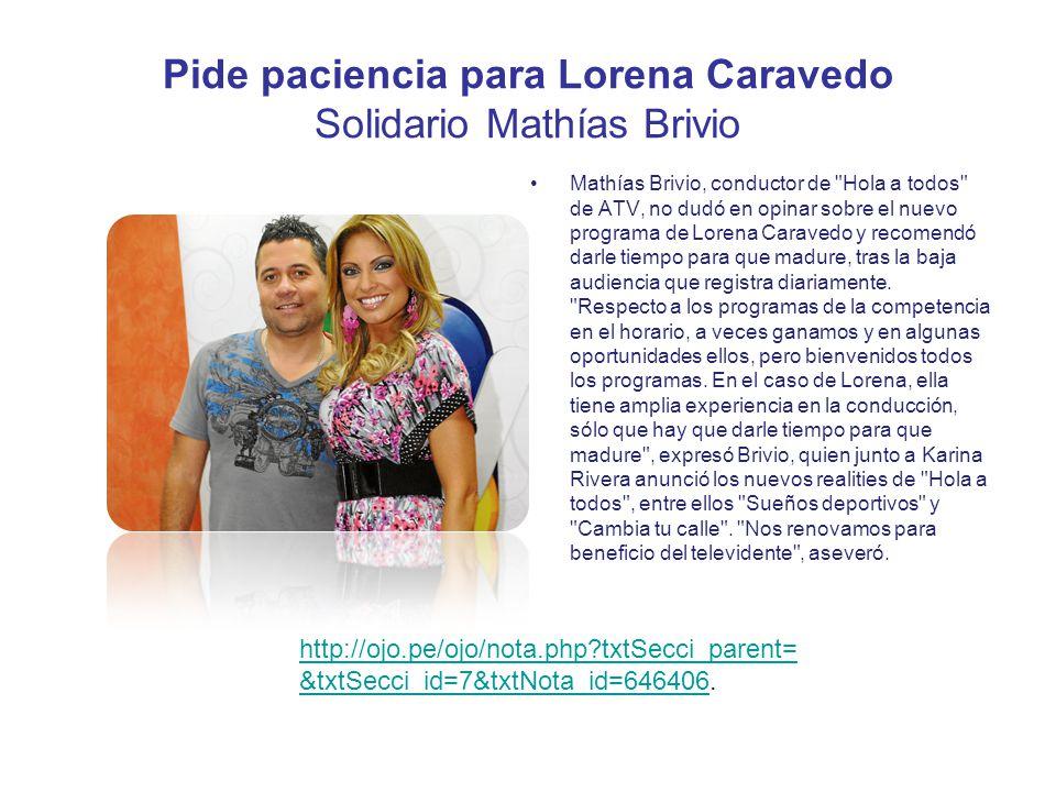 Pide paciencia para Lorena Caravedo Solidario Mathías Brivio