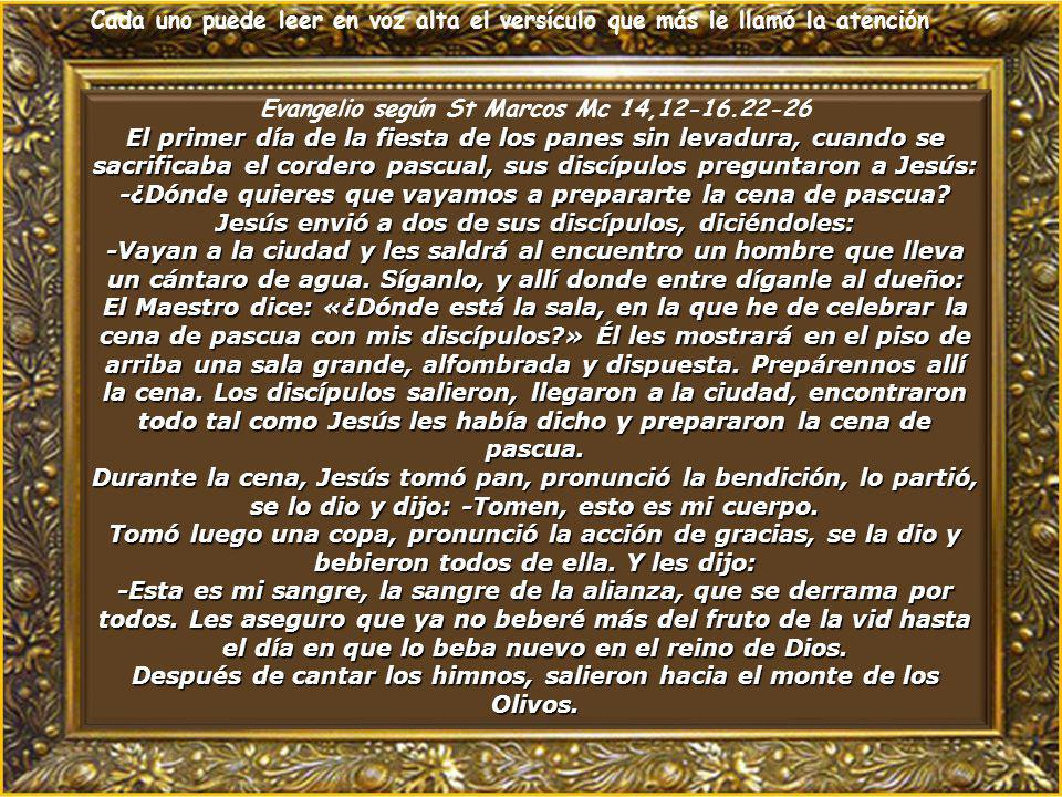 Evangelio según St Marcos Mc 14,12-16.22-26