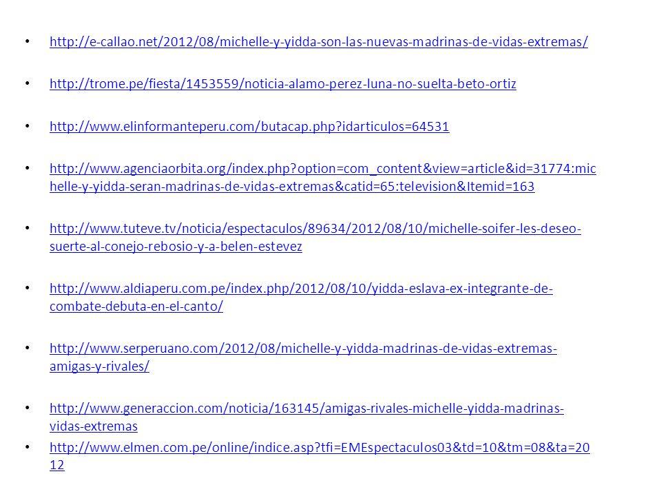 http://e-callao.net/2012/08/michelle-y-yidda-son-las-nuevas-madrinas-de-vidas-extremas/