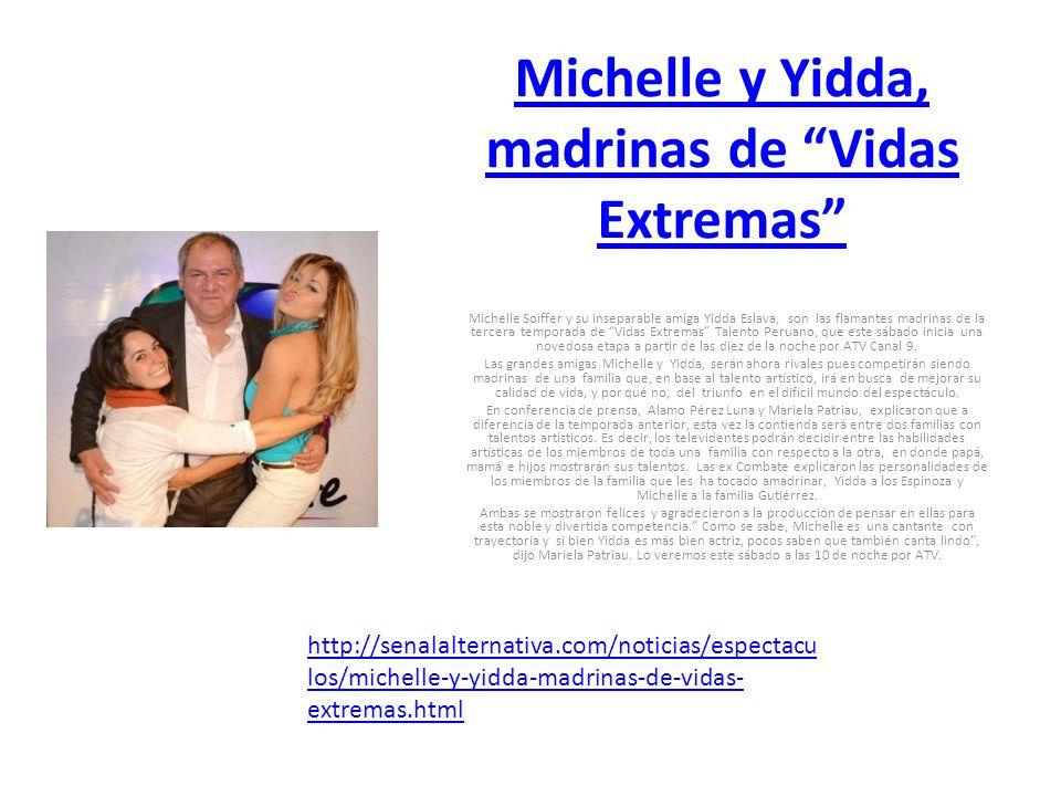 Michelle y Yidda, madrinas de Vidas Extremas