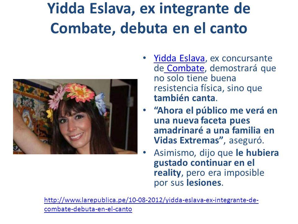 Yidda Eslava, ex integrante de Combate, debuta en el canto