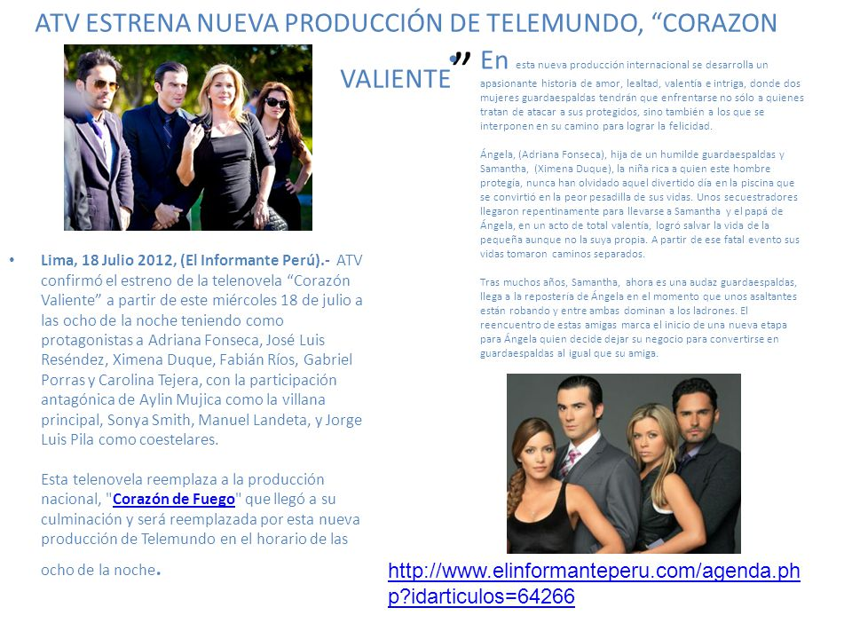 ATV ESTRENA NUEVA PRODUCCIÓN DE TELEMUNDO, CORAZON VALIENTE