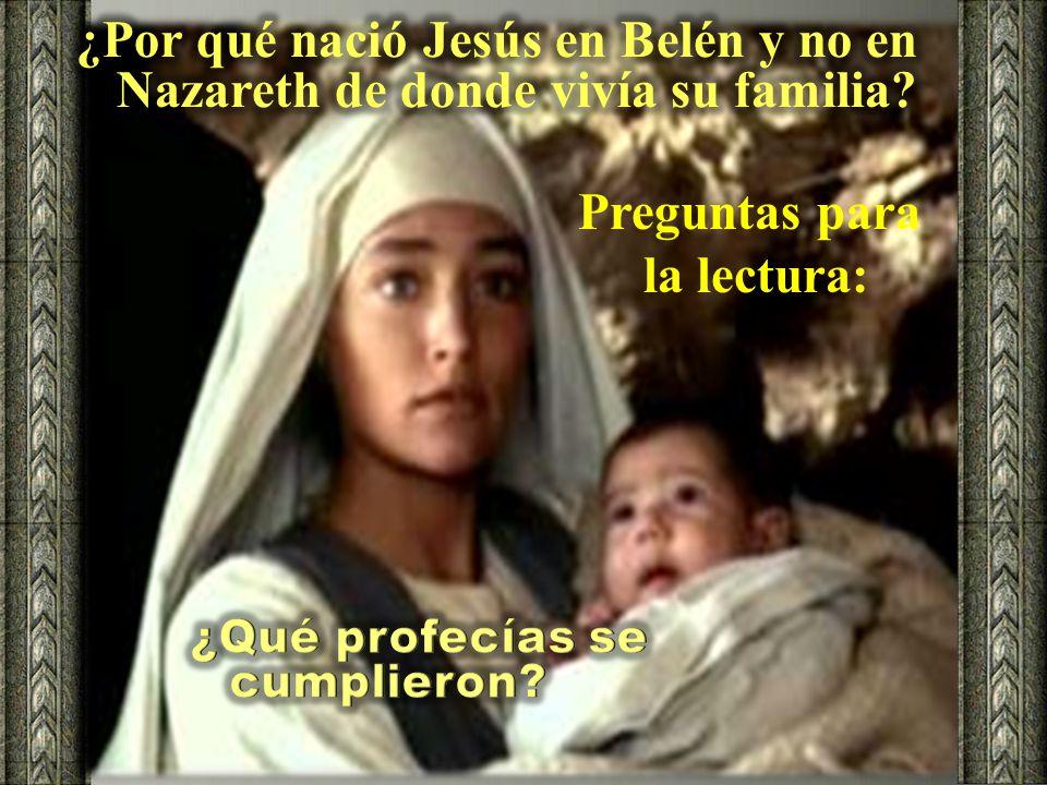 ¿Por qué nació Jesús en Belén y no en Nazareth de donde vivía su familia
