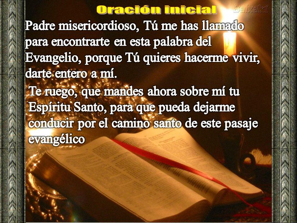 Oración inicial Padre misericordioso, Tú me has llamado