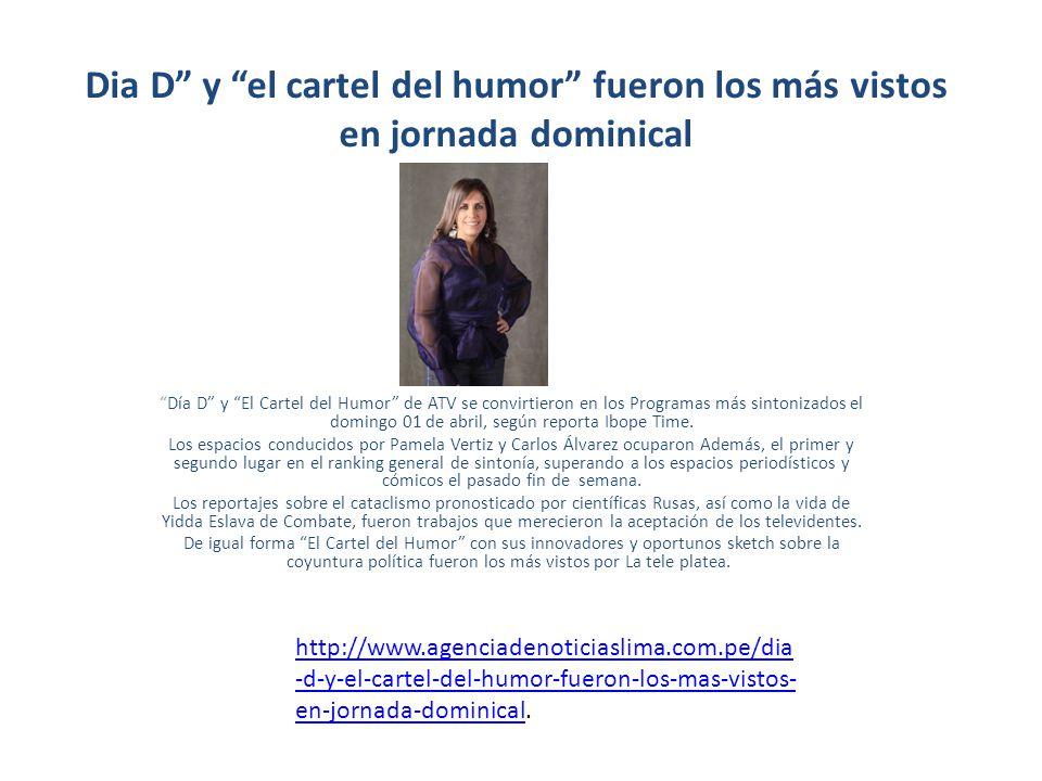 Dia D y el cartel del humor fueron los más vistos en jornada dominical