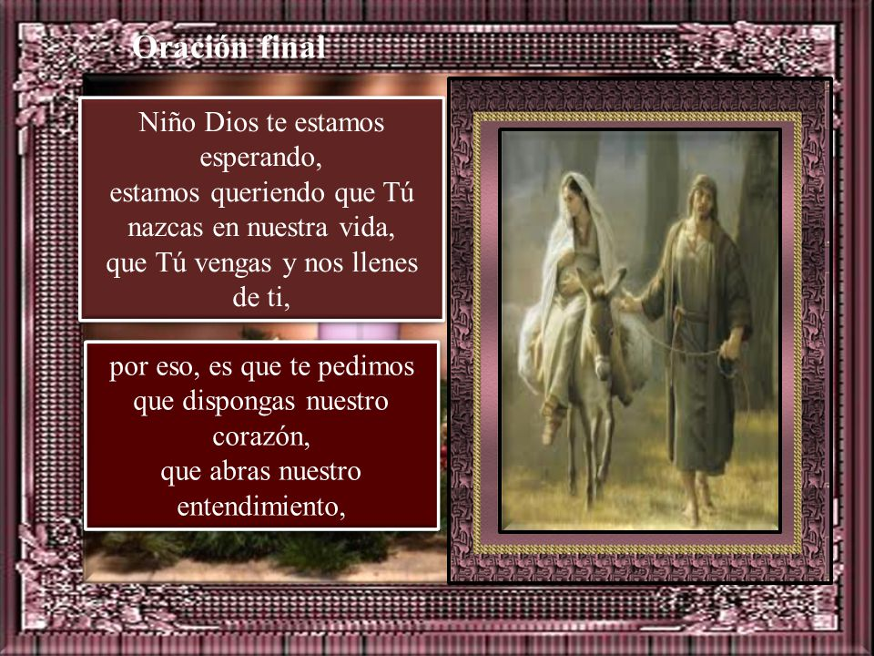 Oración final Niño Dios te estamos esperando,
