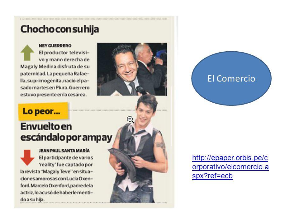 El Comercio http://epaper.orbis.pe/corporativo/elcomercio.aspx ref=ecb