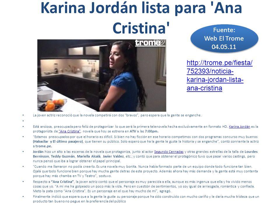 Karina Jordán lista para Ana Cristina