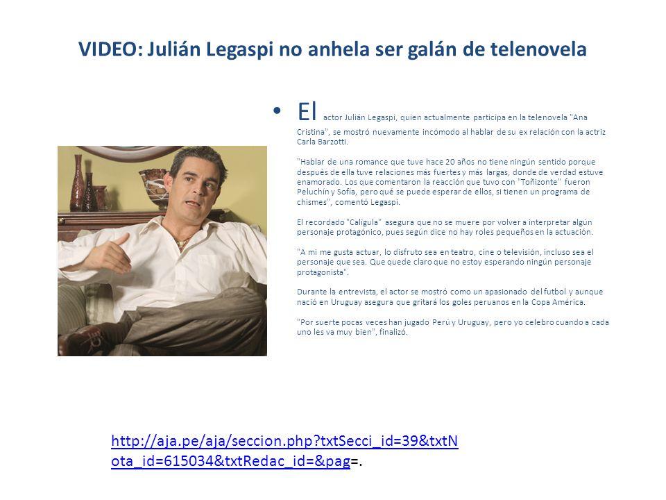 VIDEO: Julián Legaspi no anhela ser galán de telenovela
