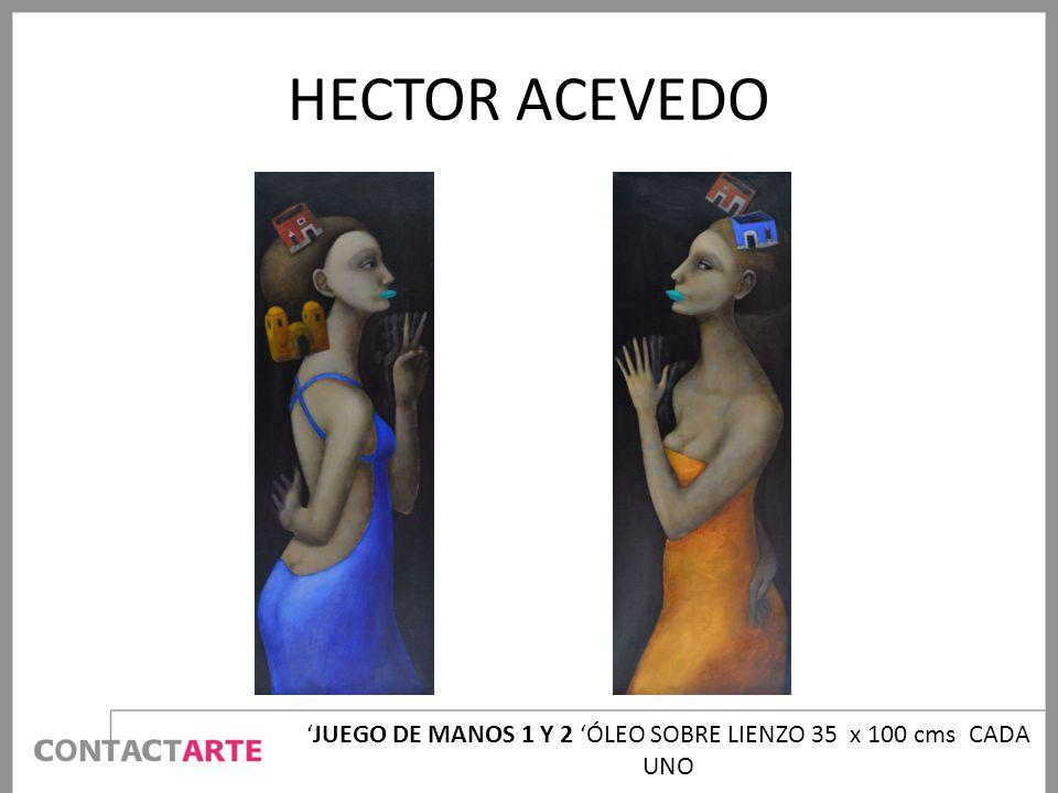 'JUEGO DE MANOS 1 Y 2 'ÓLEO SOBRE LIENZO 35 x 100 cms CADA UNO