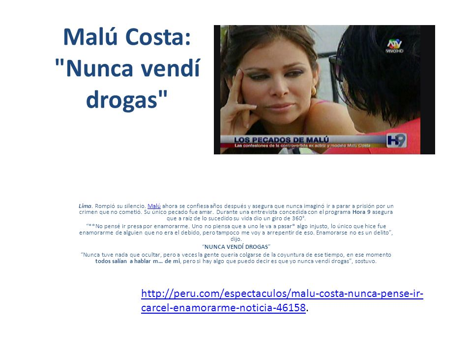 Malú Costa: Nunca vendí drogas