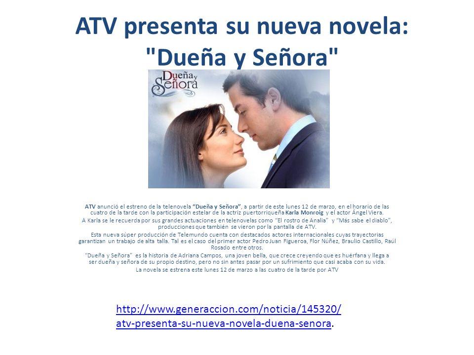 ATV presenta su nueva novela: Dueña y Señora