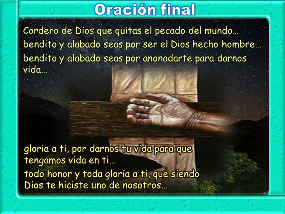 Oración final Cordero de Dios que quitas el pecado del mundo…