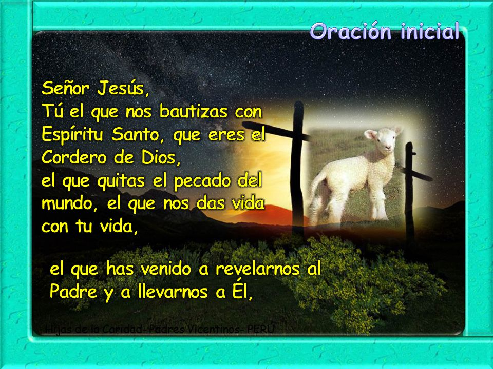 Oración inicial Señor Jesús,