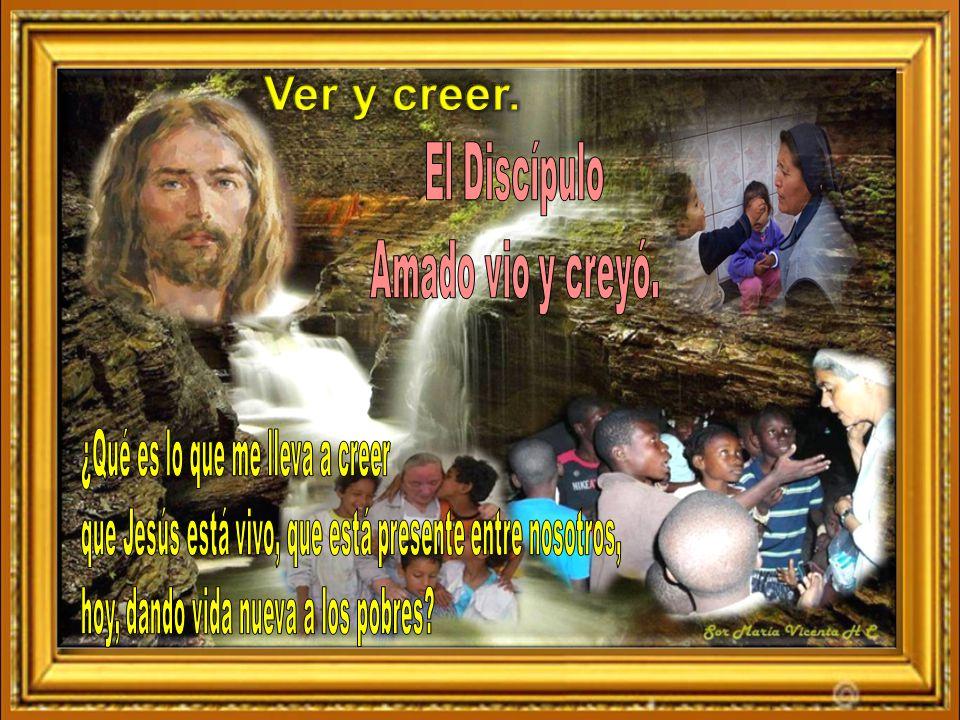 Ver y creer. El Discípulo Amado vio y creyó.