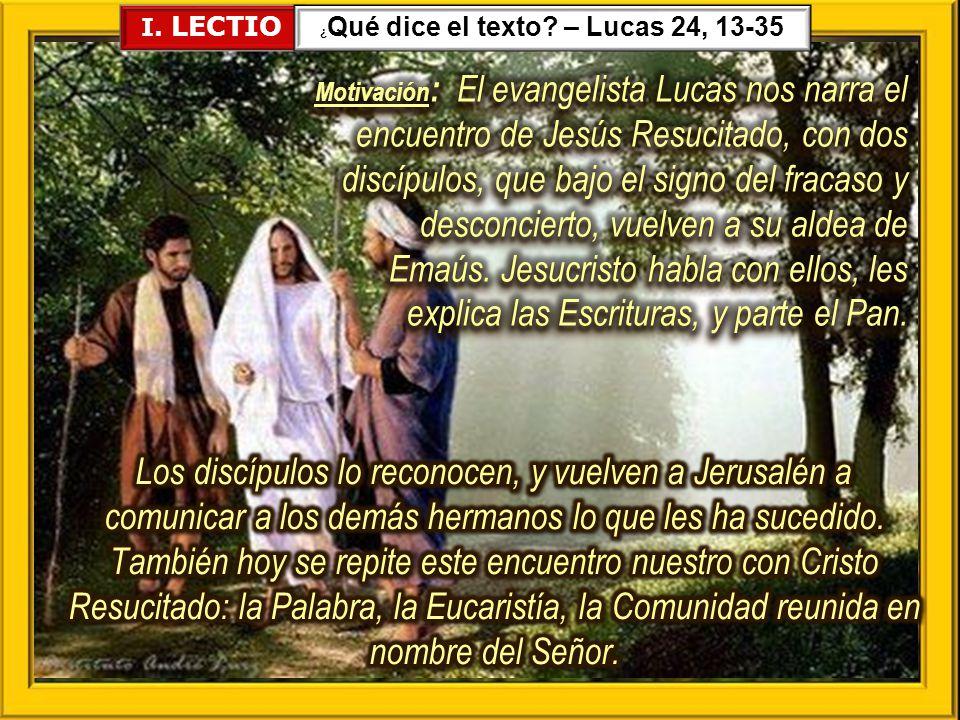 ¿Qué dice el texto – Lucas 24, 13-35