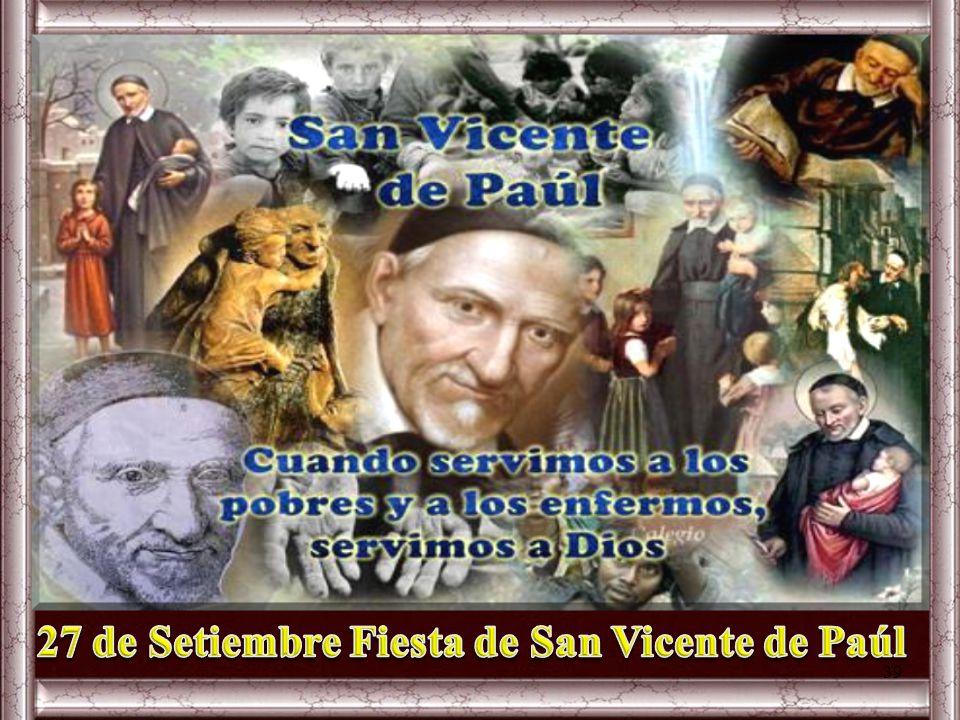 27 de Setiembre Fiesta de San Vicente de Paúl