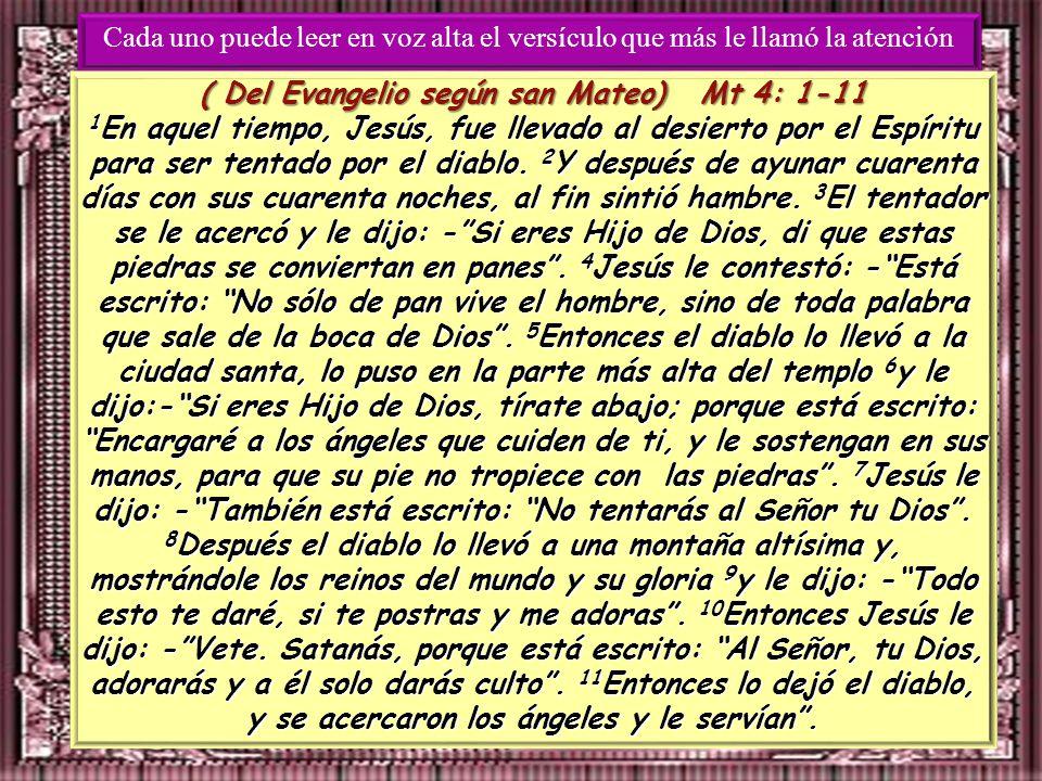 ( Del Evangelio según san Mateo) Mt 4: 1-11