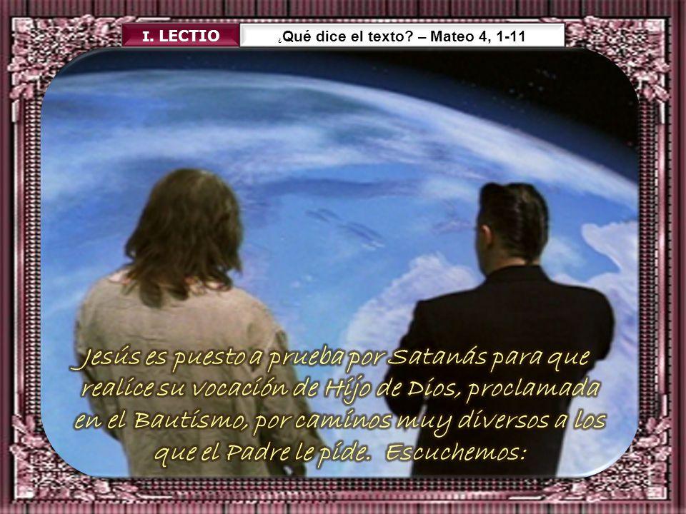 ¿Qué dice el texto – Mateo 4, 1-11