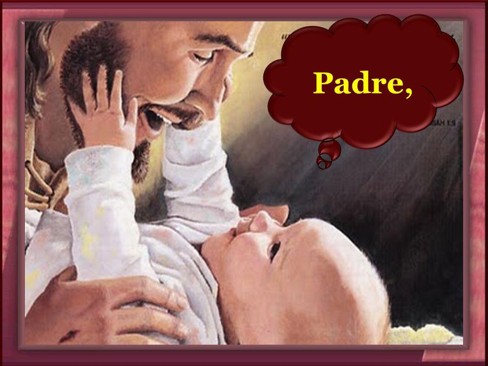 Padre, Padre,