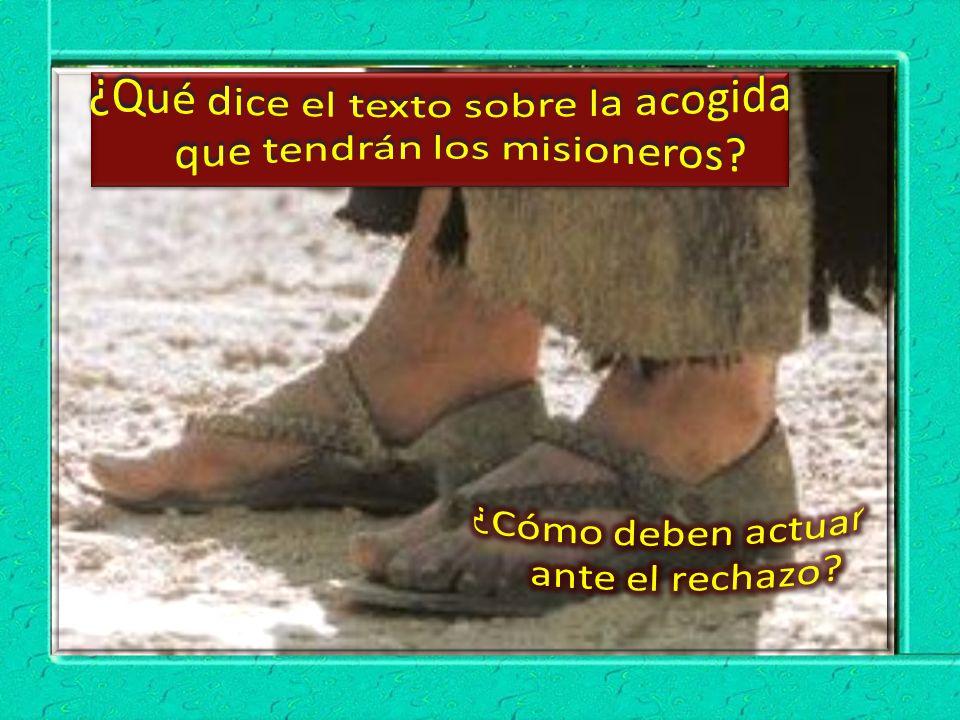 ¿Qué dice el texto sobre la acogida que tendrán los misioneros