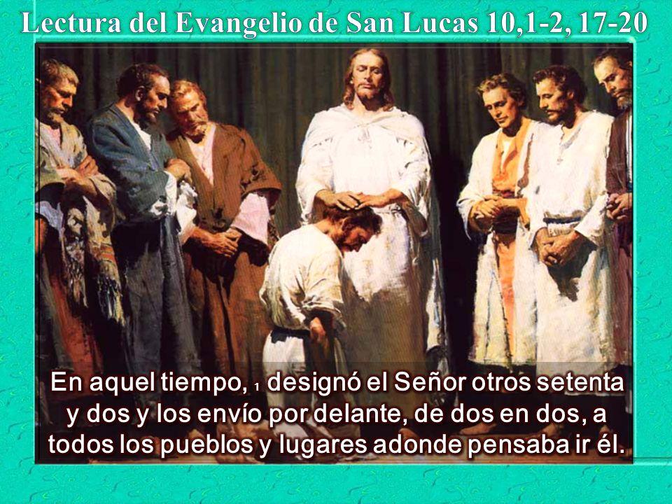 Lectura del Evangelio de San Lucas 10,1-2, 17-20