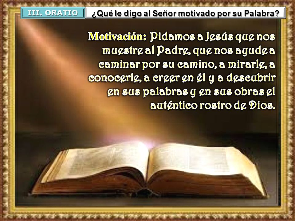 ¿Qué le digo al Señor motivado por su Palabra