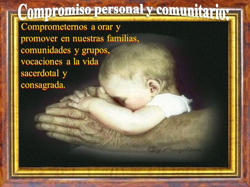 Compromiso personal y comunitario: