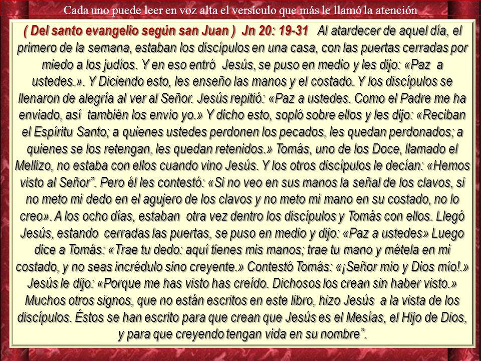 Cada uno puede leer en voz alta el versículo que más le llamó la atención