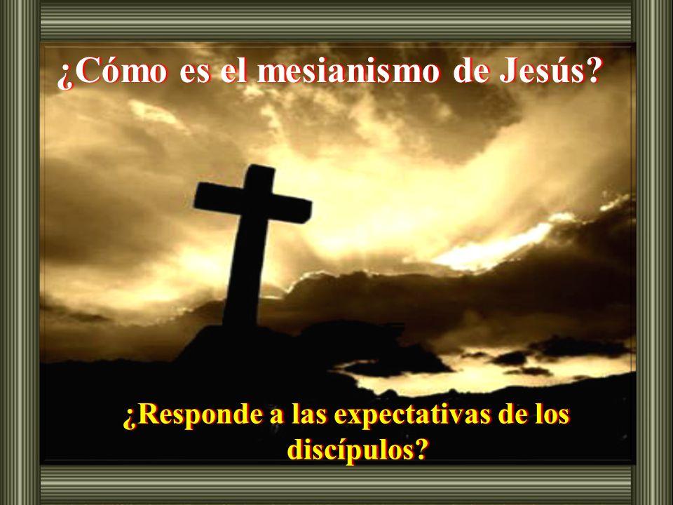 ¿Cómo es el mesianismo de Jesús