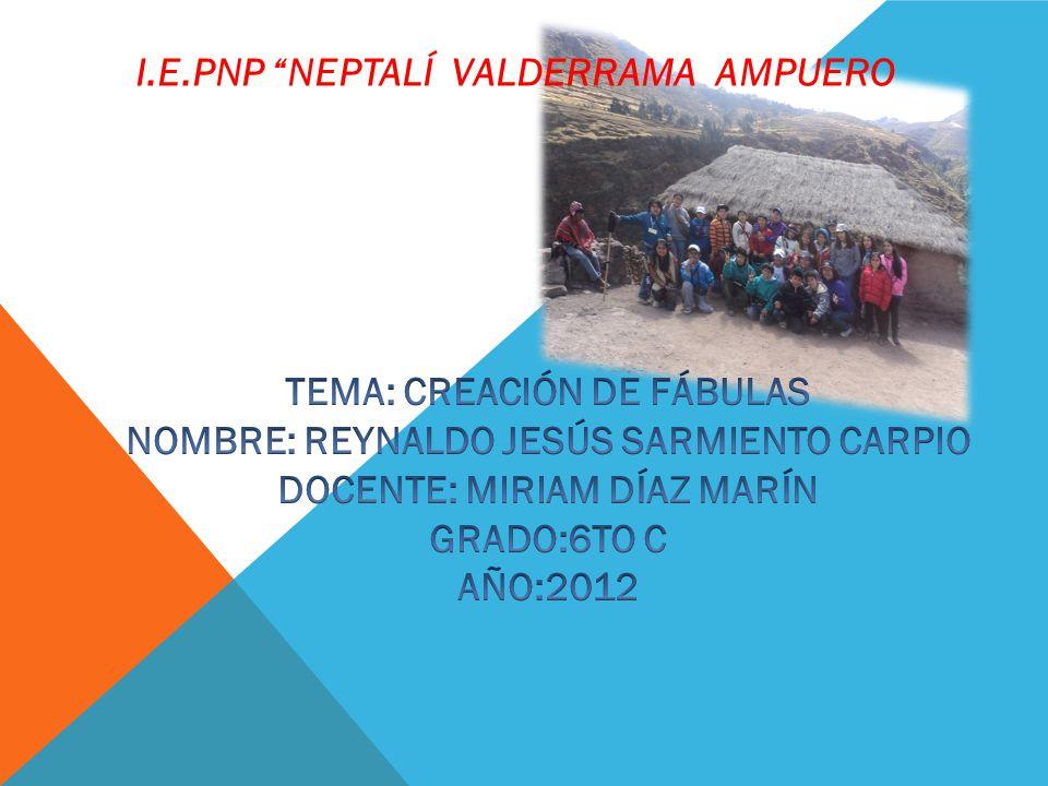 I.E.PNP NEPTALÍ VALDERRAMA AMPUERO