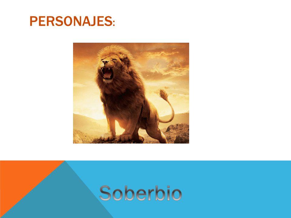 Personajes: Soberbio