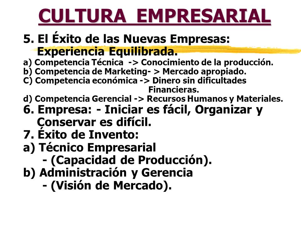 CULTURA EMPRESARIAL 5. El Éxito de las Nuevas Empresas: