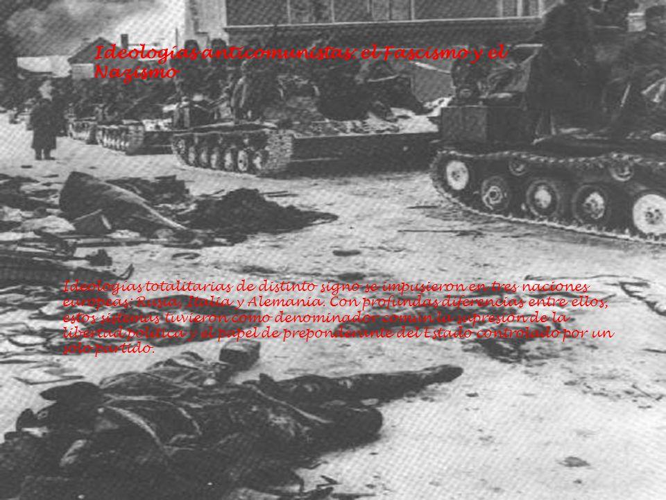 Ideologías anticomunistas: el Fascismo y el Nazismo