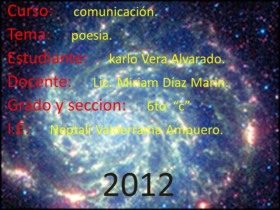 2012 Curso: comunicación. Tema: poesia.