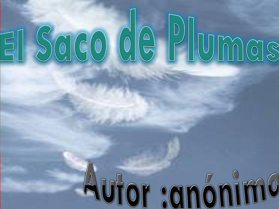 El Saco de Plumas Autor :anónimo