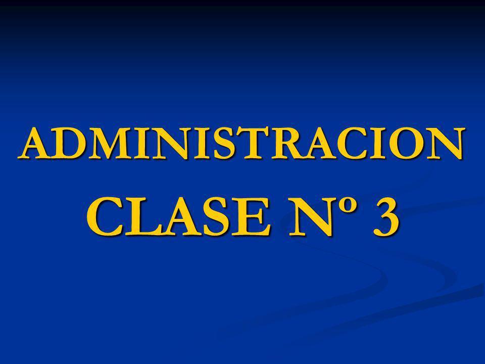 ADMINISTRACION CLASE Nº 3