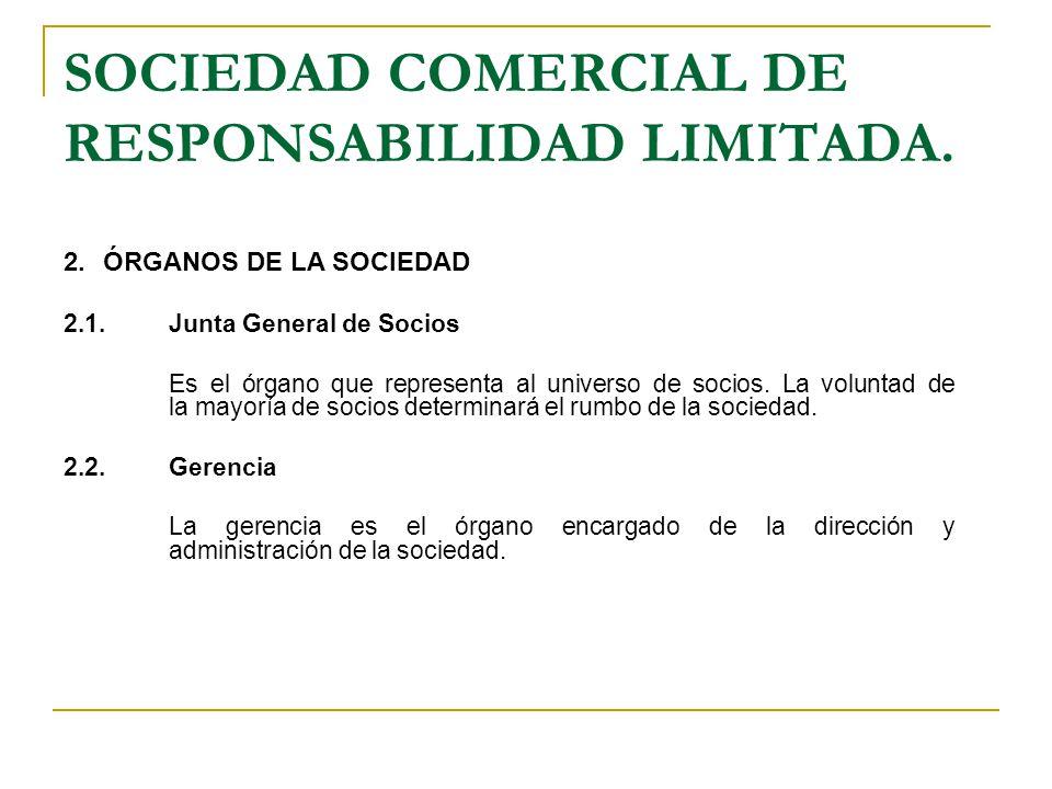 SOCIEDAD COMERCIAL DE RESPONSABILIDAD LIMITADA.