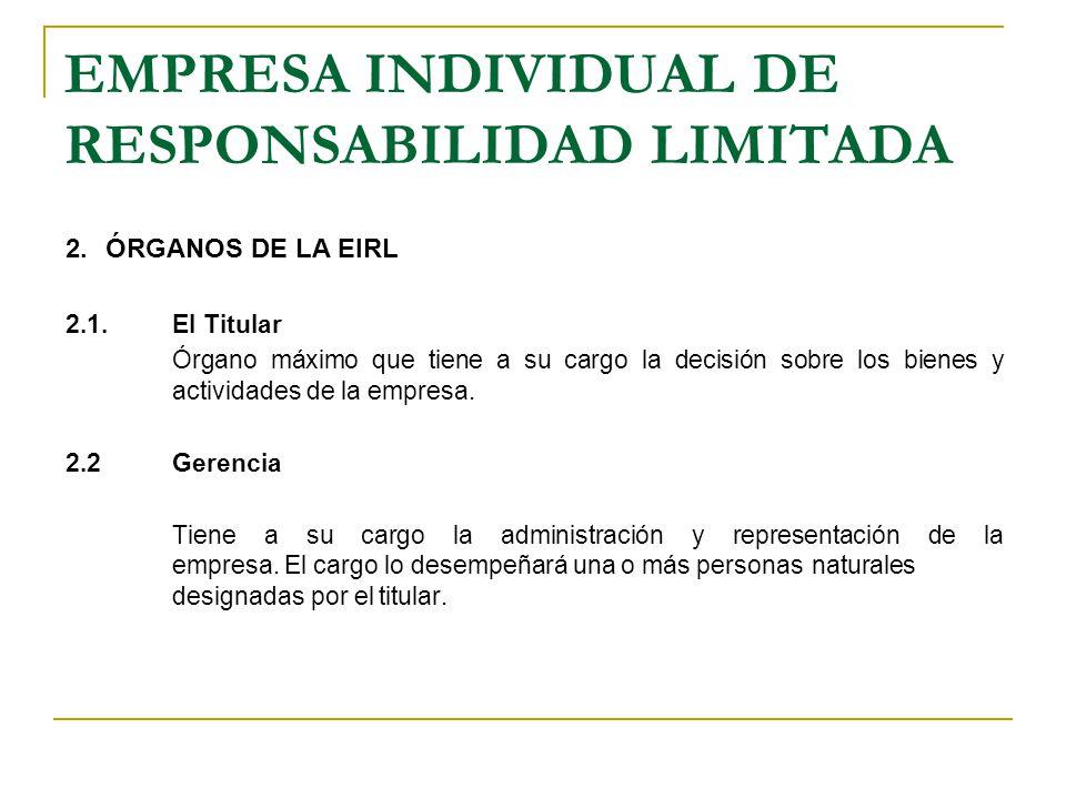 EMPRESA INDIVIDUAL DE RESPONSABILIDAD LIMITADA